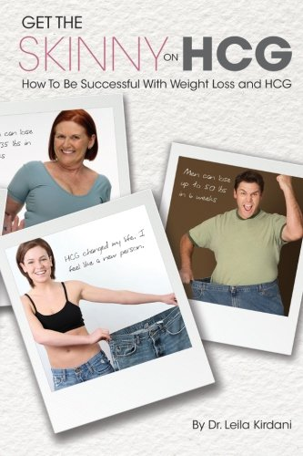 9781482387858: Get The Skinny HCG: Human Chorionic Gonadotropin - How to achieve your optimum weight and improve your health with HCG