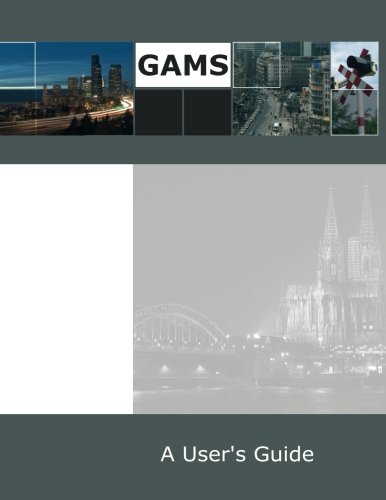 9781482390292: GAMS: A User's Guide