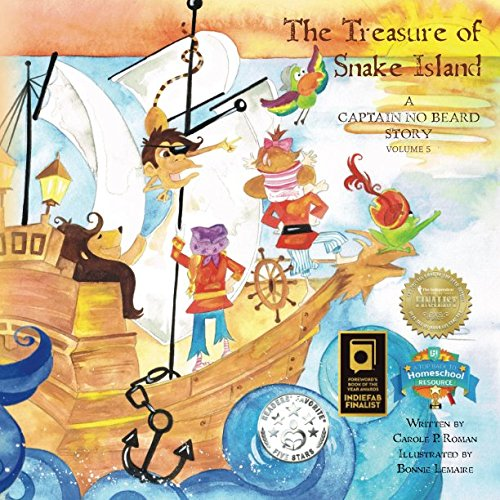 The Treasure of Snake Island: A Captain No Beard Story Volume 5: Roman, Carole P.