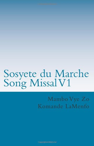9781482391688: Sosyete du Marche Song Missal: 2013 Liturgy of Vodou Songs