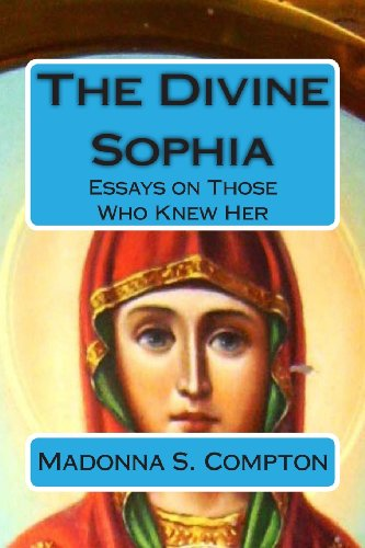 9781482392111: The Divine Sophia: Essays on Those Who Knew Her