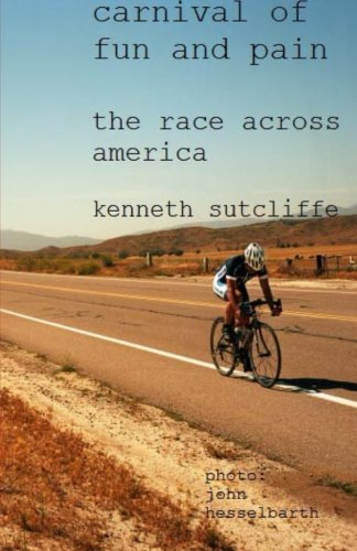9781482393842: The Race Across America: Bicycle Carnival of Fun and Pain
