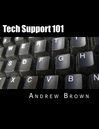 Tech Support 101: Andrew M Brown