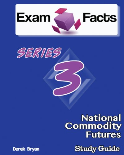 9781482394825: Exam Facts Series 3 National Commodity Futures Exam Study Guide: Series 3 Study Guide