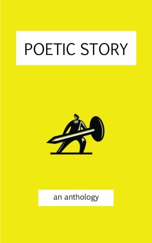 9781482395297: Poetic Story: an anthology