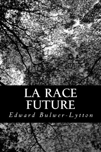 9781482396324: La race future (French Edition)