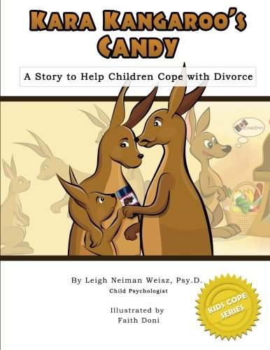 9781482397260: Kara Kangaroo's Candy: A Story to Help Children Cope with Divorce (Kids Cope Series)