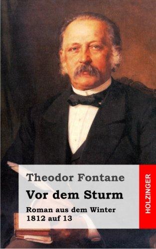 9781482398199: Vor dem Sturm: Roman aus dem Winter 1812 auf 13