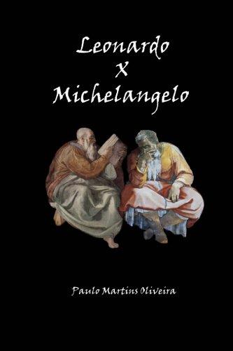 9781482398397: Leonardo x Michelangelo: (Ed. Português + English)