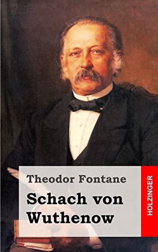9781482398465: Schach von Wuthenow: Erzählung aus der Zeit des Regiments Gensdarmes