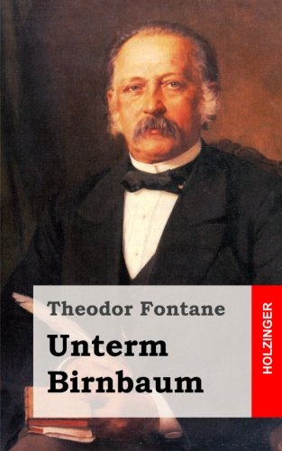 9781482398472: Unterm Birnbaum (German Edition)