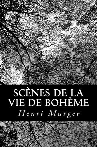 9781482398885: Scènes de la vie de bohème