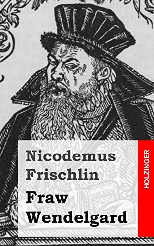 9781482399165: Fraw Wendelgard (German Edition)