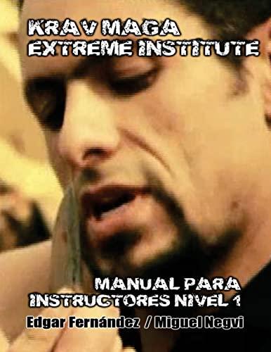 9781482399233: Krav Maga Extreme Institute - Manual para Instructores - Nivel 1