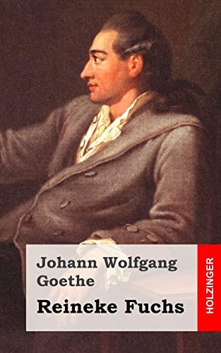 9781482399837: Reineke Fuchs: In zwölf Gesängen (German Edition)
