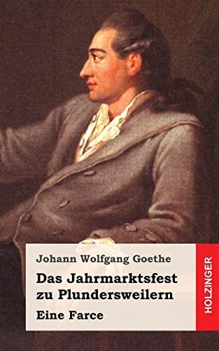 9781482399936: Das Jahrmarktsfest zu Plundersweilern: Eine Farce (German Edition)