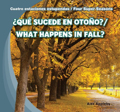 9781482401011: Que Sucede En Otono?/What Happens in Fall? (Cuatro Estaciones Estupendas / Four Super Seasons) (Spanish Edition)
