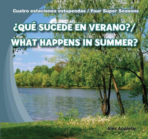 9781482401288: Que Sucede En Verano?/What Happens in Summer? (Cuatro Estaciones Estupendas / Four Super Seasons) (Spanish Edition)