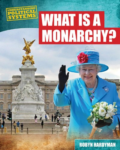 9781482403152: What Is a Monarchy? (Understanding Political Systems)