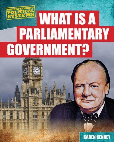 9781482403183: What Is a Parliamentary Government? (Understanding Political Systems)