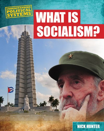 What Is Socialism? (Understanding Political Systems): Nick Hunter