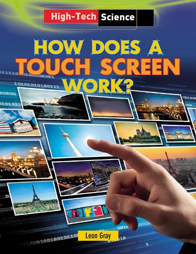 9781482403909: How Does a Touch Screen Work? (High-Tech Science)