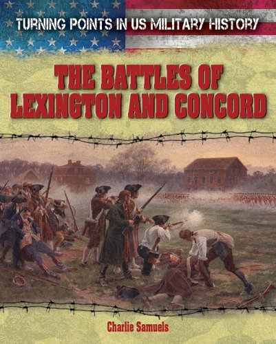 9781482404173: The Battles of Lexington and Concord (Turning Points in US Military History)