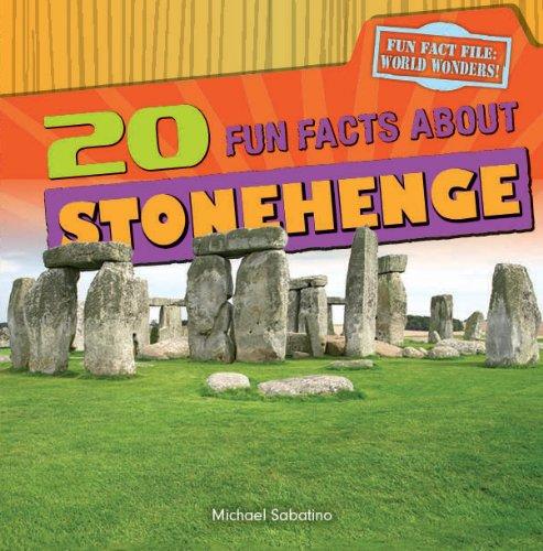 9781482404579: 20 Fun Facts about Stonehenge (Fun Fact File: World Wonders!)