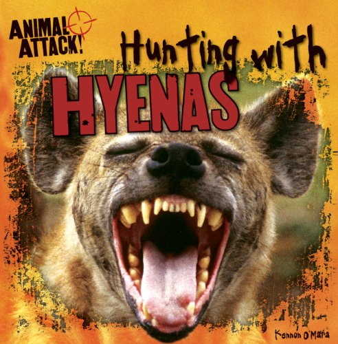 9781482404937: Hunting With Hyenas (Animal Attack!)