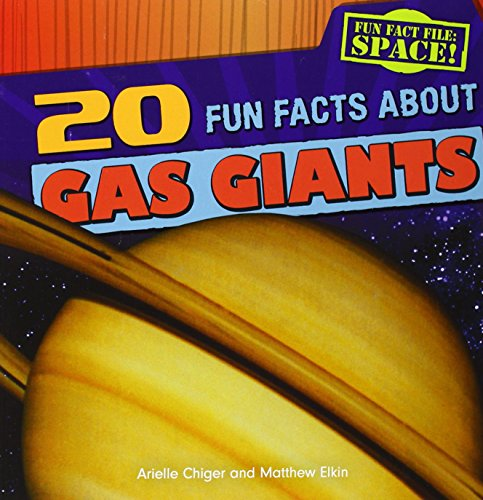 9781482410020: 20 Fun Facts about Gas Giants (Fun Fact File: Space!)