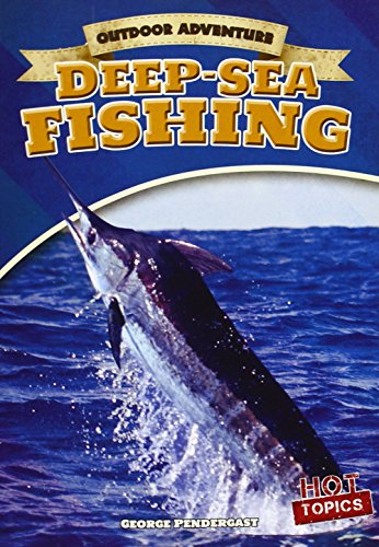 9781482412727: Deep-Sea Fishing (Outdoor Adventure)