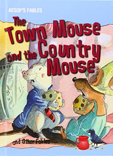 The Town Mouse and the Country Mouse and Other Fables (Hardback): Victoria Parker