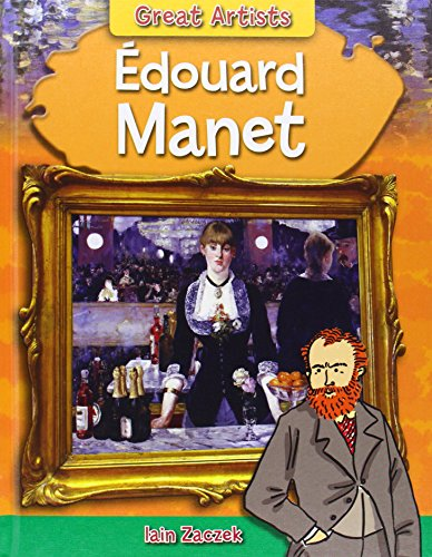 9781482415032: Edouard Manet (Great Artists)