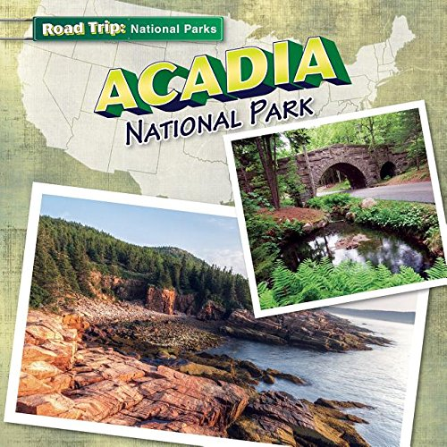 9781482416749: Acadia National Park (Road Trip: National Parks)