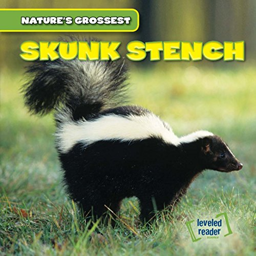 Skunk Stench (Nature's Grossest): Kate Shoemaker