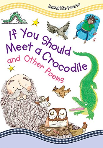 If You Should Meet a Crocodile and Other Poems (Favorite Poems)
