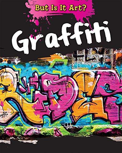 9781482422832: Graffiti (But Is It Art?)