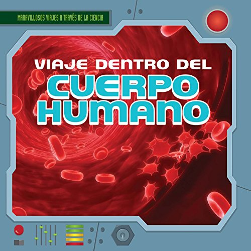 Viaje Dentro del Cuerpo Humano (a Trip Through the Human Body) (Paperback): Christine Honders