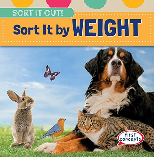 9781482425871: Sort It by Weight (Sort It Out!)