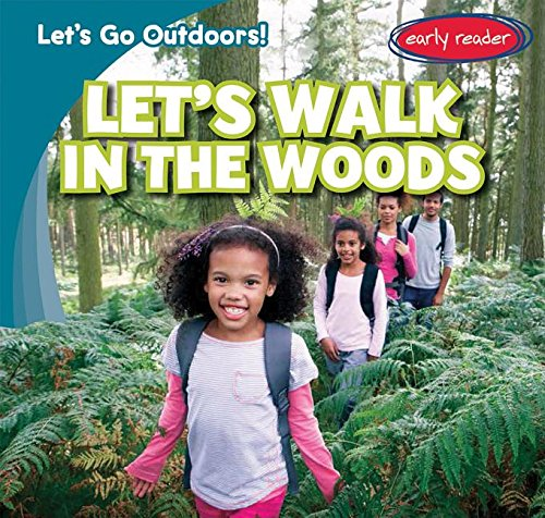 9781482426359: Let's Walk in the Woods (Let's Go Outdoors!)