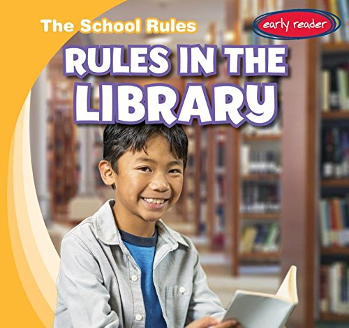 9781482426496: Rules in the Library (School Rules)