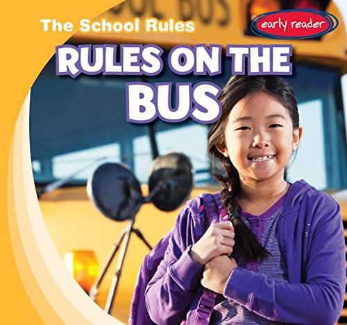 9781482426533: Rules on the Bus (School Rules)