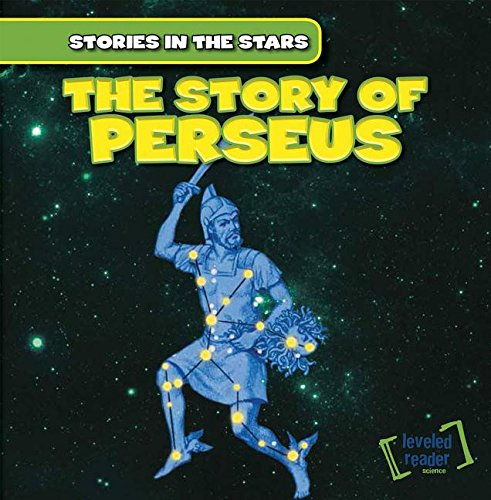 9781482426816: The Story of Perseus (Stories in the Stars)