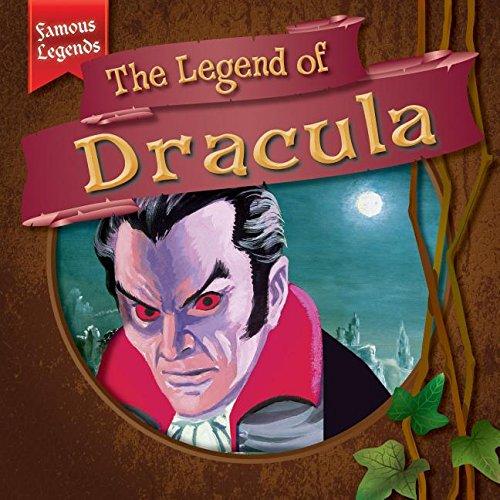9781482427325: The Legend of Dracula (Famous Legends)