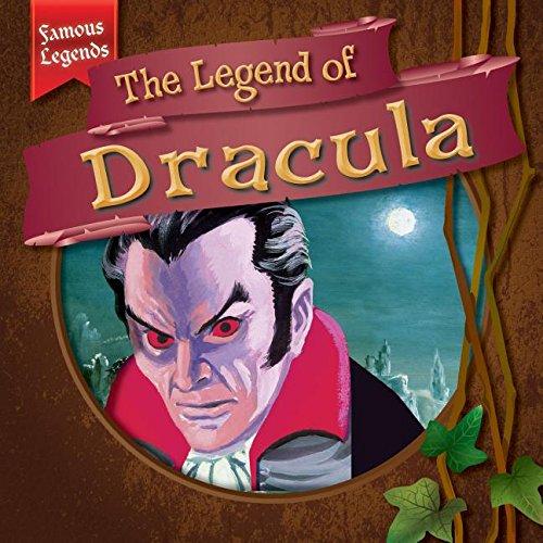 9781482427349: The Legend of Dracula (Famous Legends)