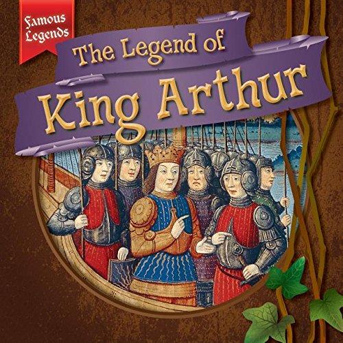9781482427387: The Legend of King Arthur (Famous Legends)