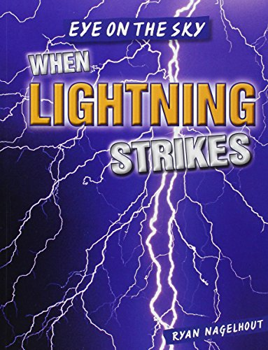 9781482428926: When Lightning Strikes (Eye on the Sky)