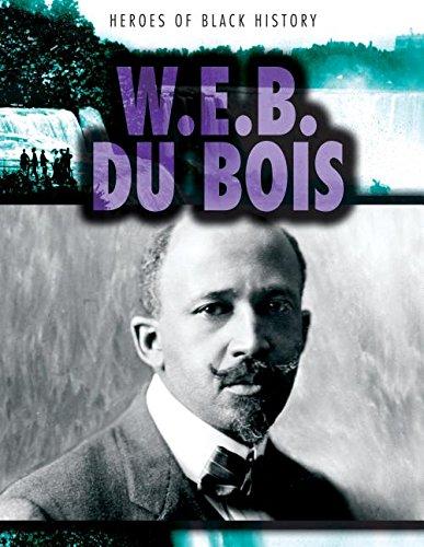 9781482429220: W. E. B. Du Bois (Heroes of Black History)