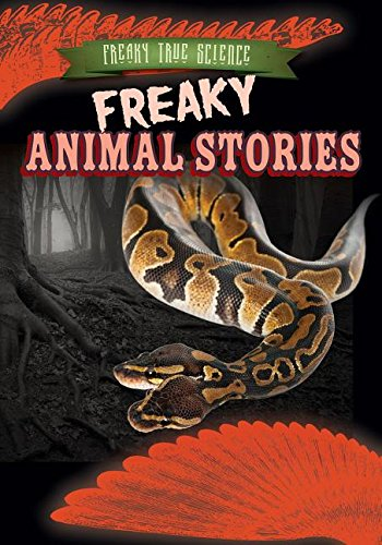 9781482429480: Freaky Animal Stories (Freaky True Science)