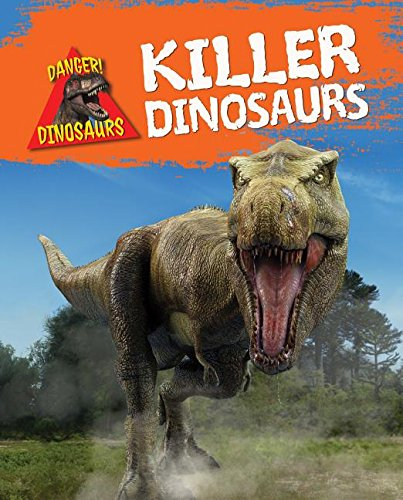 9781482430417: Killer Dinosaurs (Danger! Dinosaurs)